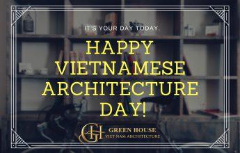 Mừng ngày kiến trúc Việt Nam