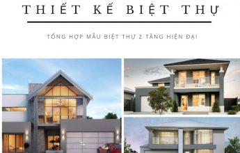 Hơn 70 mẫu thiết kế biệt thự 2 tầng hiện đại. Liên tục cập nhật những mẫu biệt thự mới nhất
