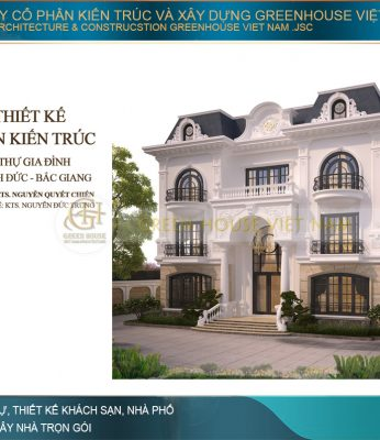 Dự án thiết kế biệt thự tân cổ điển 3 tầng 1 tum đẹp tại Bắc Giang