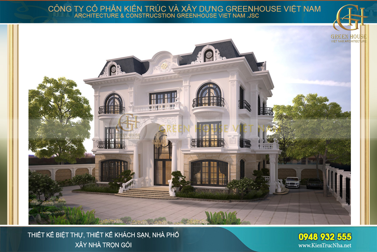 Green House Việt nam cam kết kiến tạo nên những mẫu biệt thự tân cổ điển tinh tế nhất