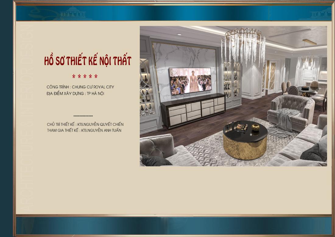 Dự án thiết kế nội thất chung cư Royal city trọn gói tại Hà Nội